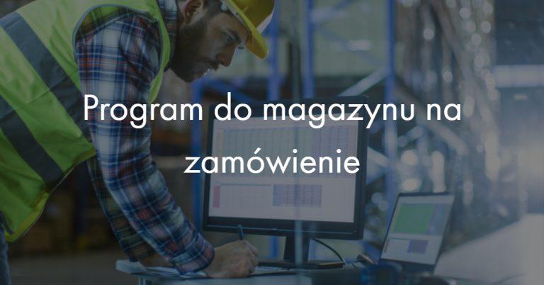Program do magazynu na zamówienie