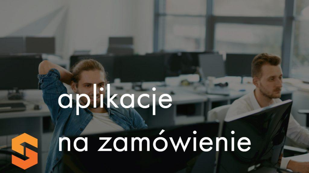 aplikacje na zamówienie