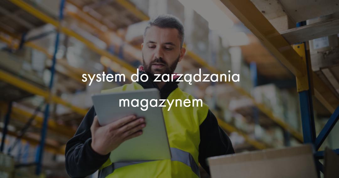 system do zarządzania magazynem